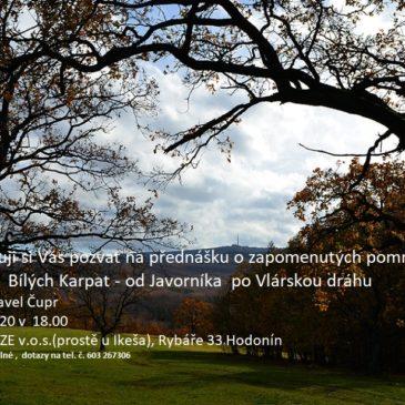 Pozvánka na přednášku o zapomentých pomnících Bílých Karpat